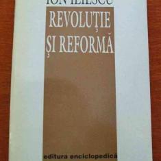 LICHIDARE-Revolutie si reforma - Autor : Ion Iliescu - 59025 - Carte Politica