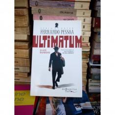 ULTIMATUM SI ALTE MANIFESTE, FERNANDO PESSOA - Roman