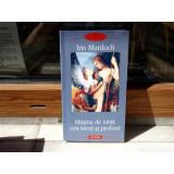 Masina de iubit cea sacra si profana , Iris Murdoch , 2010