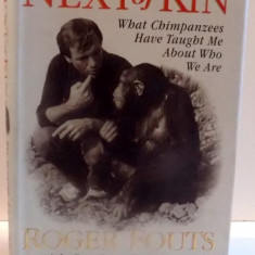 NEXT OF KIN, WHAT CHIMPANZEES HAVE TAUGHT ME ABOUT WHO WE ARE de ROGER FOUTS, 1997 - Carte Biologie