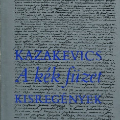 LICHIDARE-A kek fuzet - Autor : Emmanuil Kazakevics - 75597 - Curs Limba Maghiara