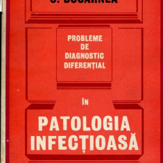 LICHIDARE-Probleme de diagnostic diferential in patologia infectioasa - Autor : C. Bocarnea - 67924 - Carte Diagnostic si tratament