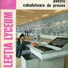 LICHIDARE-Limbaje de programare pentru calculatoare de proces - Autor : Dan N. Dobrescu - 68501 - Carti Automatica