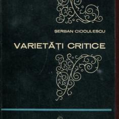 LICHIDARE-Varietati critice - Autor : Serban Cioculescu - 151546