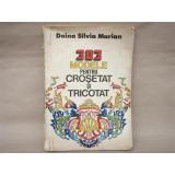 303 Modele pentru Crosetat si Tricotat, Doina Silvia Marian, 1984