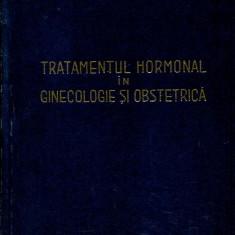 LICHIDARE-Tratamentul hormonal in ginecologie si obstetrica - Autor : O. Vago - 114520 - Carte Obstretica Ginecologie