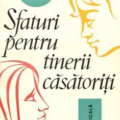 LICHIDARE-Sfaturi pentru tinerii casatoriti - Autor : I. Vinti - 88209