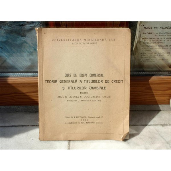 Curs de drept comercial, Teoria Generala a titlurilor de credit si titlurilor cambiale , I. Litvacov , 1938 foto mare