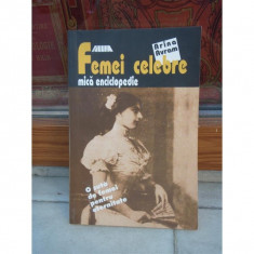 FEMEI CELEBRE , MICA ENCICLOPEDIE , ARINA AVRAM