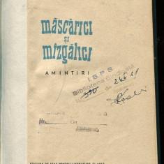 LICHIDARE-Mascarici si mazgalici - Autor : G. Ciprian - 73321 - Roman