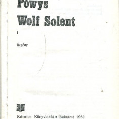 LICHIDARE-Wolf Solent - Autor : John Cowper Powys - 70983 - Curs Limba Maghiara