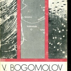 LICHIDARE-Negyvennegy augusztusaban - Autor : V. Bogomolov - 71025 - Curs Limba Maghiara
