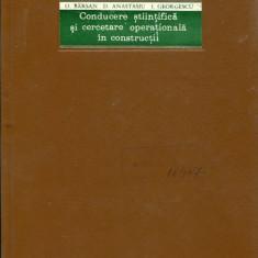 LICHIDARE-Conducere stiintifica si cercetare operationala in constructii - Autor : O. Barsan - 72549 - Carti Constructii