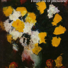 Vasile Parizescu - Viata ca o pasiune - Album Pictura