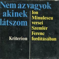 LICHIDARE-Nem az vagyok, akinek latszom - Autor : Ion Minulescu - 75544 - Curs Limba Maghiara