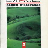 LICHIDARE-Chahier d' exercices- espaces 2 - Autor : Guy Capelle - 71182 - Cursuri limbi straine