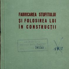 LICHIDARE-Fabricarea stufitului si folosirea lui in constructii - Autor : I. Sandulescu - 109320 - Carti Constructii