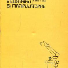 LICHIDARE-Roboti industriali si manipulatoare - Autor : D. Drimer, A. Oprean, Al. Dorin - 133200