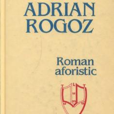 LICHIDARE-Roman aforistic - Autor : Adrian Rogoz - 152527