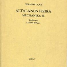 LICHIDARE-Altalanos fizika mechanika II - Autor : Skarapits Lajos - 70943 - Curs Limba Maghiara