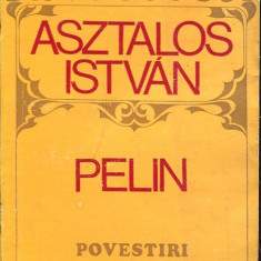 LICHIDARE-Pelin - Autor : Asztalos Istvan - 99061 - Nuvela