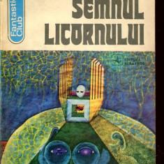 LICHIDARE-Semnul licornului - Autor : Mircea Oprita - 77086 - Carte de aventura