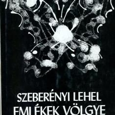 LICHIDARE-Emlekek volgye - Autor : Szeberenyi Lehel - 71228 - Curs Limba Maghiara
