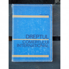 DREPTUL COMERTULUI INTERNATIONAL - TUDOR R. POPESCU - Carte Drept comercial