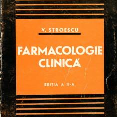 LICHIDARE-Farmacologie clinica pentru uzul medicilor practicieni - Autor : V. Stroescu - 68650 - Carte Farmacologie