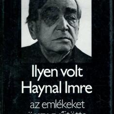 LICHIDARE-Ilyen volt - Autor : Haynal Imre - 70907 - Curs Limba Maghiara