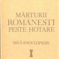 LICHIDARE-Marturii romanesti peste hotare, mica enciclopedie - Autor : Virgil Candea - 115964