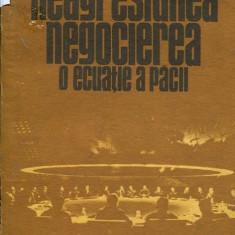 LICHIDARE-Neagresiunea, negocierea, o ecuatie a pacii - Autor : Aurel Preda- Matasaru - 88568 - Carte Drept penal