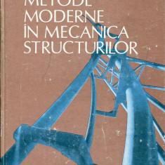 LICHIDARE-Metode moderne in mecanica structurilor - Autor : C. Pacoste - 76329 - Carti Mecanica