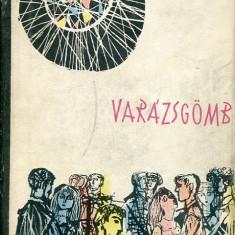LICHIDARE-Varazsgomb - Autor : Jean- Pierre Chabrol - 75496 - Curs Limba Maghiara