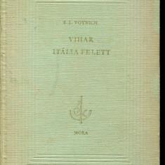 LICHIDARE-Vihar italia felett - Autor : E. L. Voynich - 75508 - Curs Limba Maghiara
