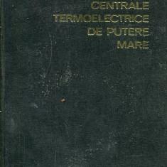 LICHIDARE-Centrale termoelectrice de putere mare- vol.II - Autor : K. Schroder - 98858