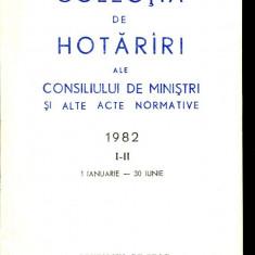 LICHIDARE-Colectia de hotarari ale consiliului de ministri si alte acte normative- vol.I-II- 1 ianuarie-30 iunie 1982 - Autor : - - 98115 - Carte Drept penal