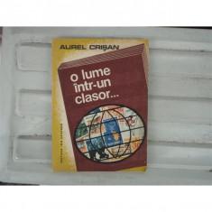 O lume intr-un Clasor , Aurel Crisan , 1983