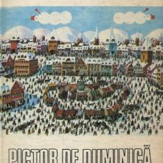 LICHIDARE-Pictor de duminica - Autor : P. Vintila - 37263 - Biografie