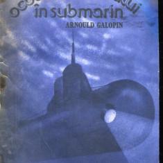 LICHIDARE-Ocolul pamantului in submarin - Autor : Arnould Galopin - 139132