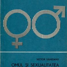 LICHIDARE-Omul si sexualitatea - Autor : Victor Sahleanu - 100665
