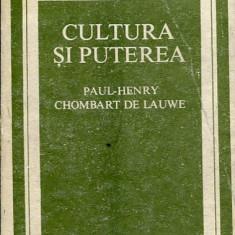 LICHIDARE-Cultura si Puterea - Autor : Paul Henry Chombart de Lawe - 35528 - Carte Sociologie