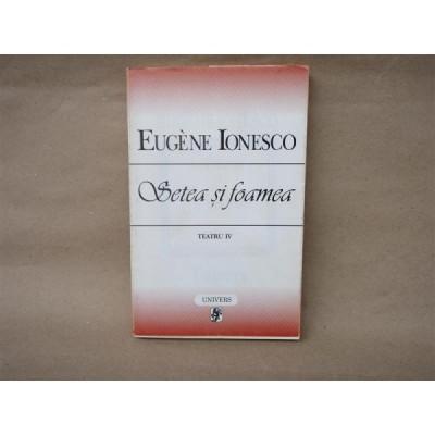 Setea si Foamea , Eugene Ionesco , 1997 foto