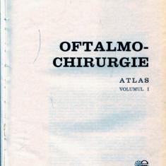LICHIDARE-Oftalmo-chirurgie : Atlas vol.I - Autor : Mircea Olteanu - 91045 - Carte Chirurgie
