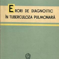 LICHIDARE-Erori de diagnostic in tuberculoza pulmonara - Autor : Gheorghe Bungetianu - 153162