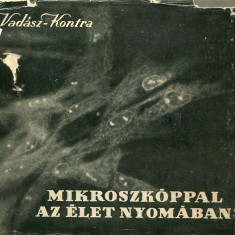 LICHIDARE-Mikroszkoppal az elet nyomaban - Autor : Vadasz Janos - 75537 - Curs Limba Maghiara