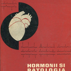 LICHIDARE-Hormonii si patologia cardiovasculara - Autor : Dinu Popovici - 70322 - Carte Cardiologie