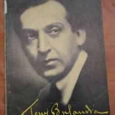 LICHIDARE-Tony Bulandra - Autor : Lucia Sturdza Bulandra, Mihai Vasiliu - 13759 - Biografie