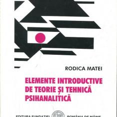 LICHIDARE-Elemente introductive de teorie si tehnica psihanalitica - Autor : Rodica Matei - 137471