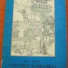LICHIDARE-Porumbeii Semiramidei - Autor : Ion Acsan - 37888 - Nuvela